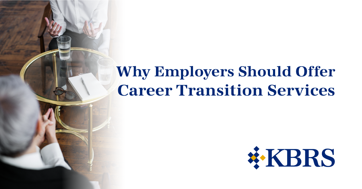 Why Employers Should Offer Career Transition Services