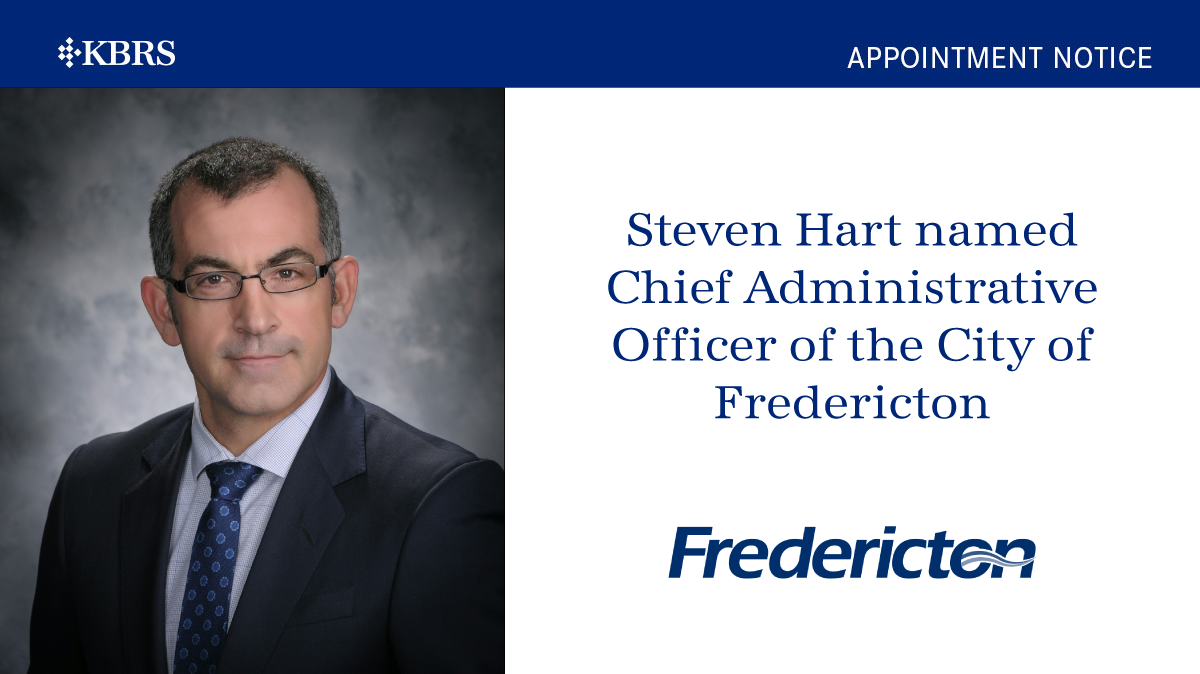 Steven Hart named Chief Administrative Officer of the City of Fredericton
