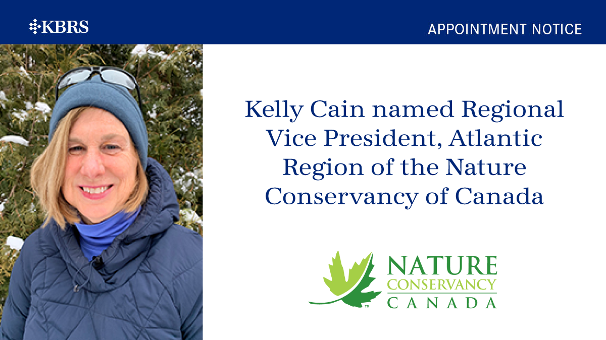 Kelly Cain named Regional Vice President, Atlantic Region of the Nature Conservancy of Canada