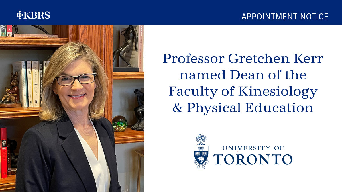 Gretchen Kerr named Dean, Faculty of Kinesiology & Physical Education at U of T