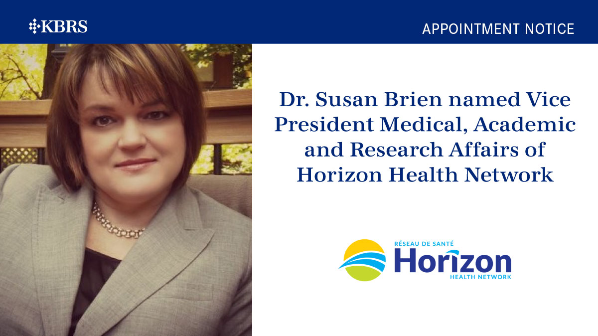 Dr. Susan Brien named Vice President Medical, Academic and Research Affairs of Horizon Health Network