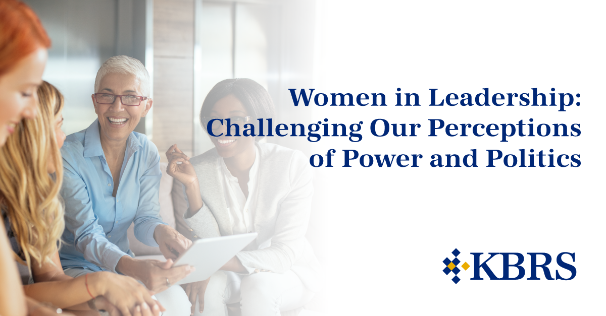 Women in Leadership: Challenging Our Perceptions of Power and Politics