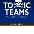 Toxic Teams